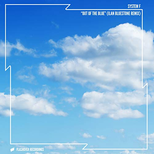 Out Of The Blue (Ilan Bluestone Remix)