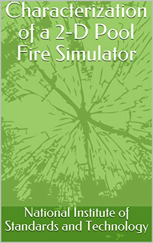 Characterization of a 2-D Pool Fire Simulator (English Edition)