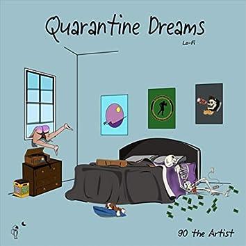 Quarantine Dreams