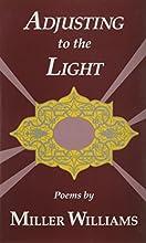 Adjusting to the Light: Poems