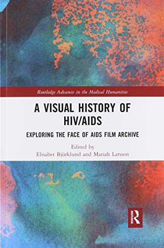 A Visual History of HIV/AIDS