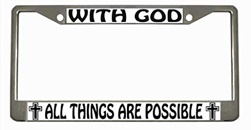with god All Things are Possible Chrome Metal Auto License Plate Frame