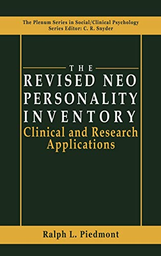 The Revised NEO Personality Inventory: Clinical and Research Applications (The Springer Series in Social Clinical Psycho