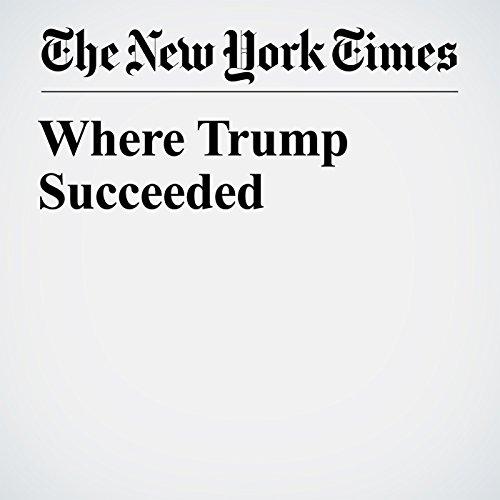 Where Trump Succeeded copertina