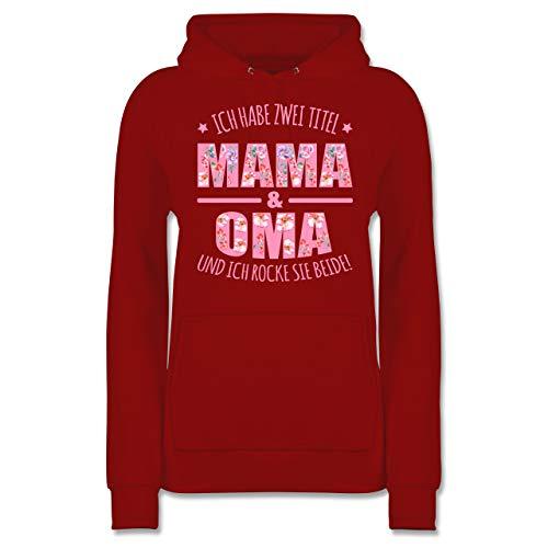 Muttertagsgeschenk - Ich Habe Zwei Titel: Mama & Oma und ich Rocke sie beide floral rosa - L - Rot - Blumen - JH001F - Damen Hoodie und Kapuzenpullover für Frauen