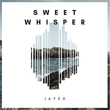 Sweet Whisper