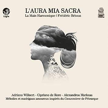 L'aura mia sacra (Mélodies et madrigaux inspirés de Pétrarque)