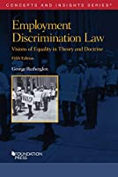 Employment Discrimination Law: Visions of Equality in Theory and Doctrine (Concepts and Insights)