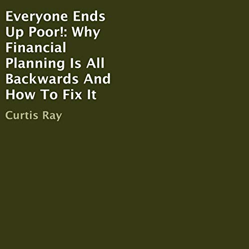 Everyone Ends Up Poor! audiobook cover art