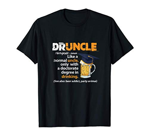 Druncle Definition Bier Trinken Doktorat Onkel Party T-Shirt