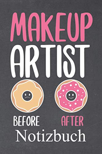 Makeup artist before after Notizbuch: | Notizbuch mit 120 linierten Seiten | Format 6x9 DIN A5 | Soft cover matt |