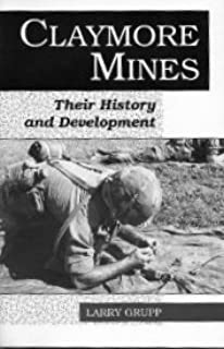 Claymore Mines: Their History and Development