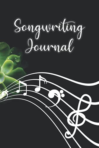 Songwriting Journal: Songwriter s Journal Music Journal (Diary, Notebook) Music Accessories For Women Men Kid Teen Teacher - 120 Pages 6x9 in