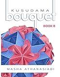Kusudama Bouquet Book 8