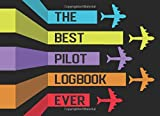 the best pilot logbook ever.pdf: funny pilot log with a new look / fly in style / great gift for aviation enthusiast