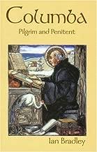 Columba: Pilgrim and Penitent