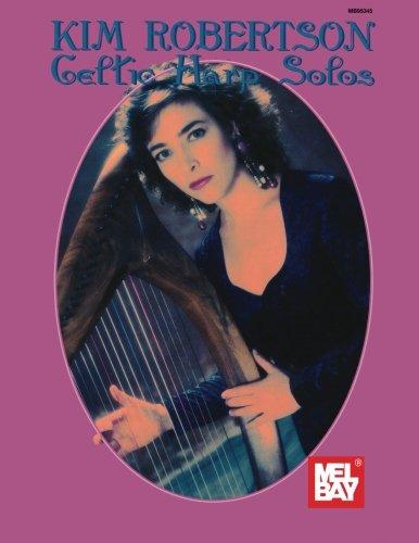 Mel Bay Kim Robertson: Celtic Harp Solos