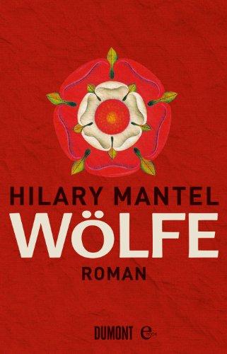 Wölfe: Roman (Tudor-Trilogie 1)