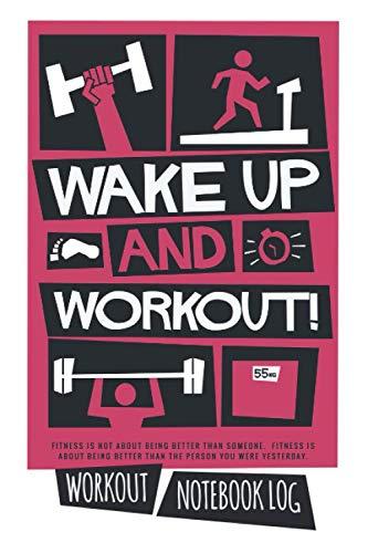 Workout Notebook Log: Field Notes Planner Workout Log Book Workout Tracker Journal Gym Journal Workout Planner For Women Gym Log Book Workout Journal For Men Weightlifting Journal Lifting Journal