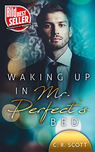 Waking up in Mr. Perfect's Bed