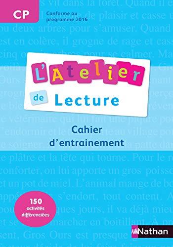 L'Atelier de Lecture - cahier entrainement - CP
