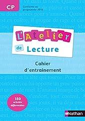 L'Atelier de Lecture - cahier entrainement - CP de Martine Descouens