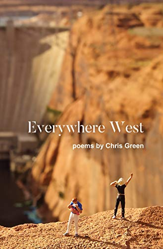 Everywhere West by [Chris Green]
