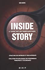 Inside story - Le travail sur l'Arc transformationnel de Dara Marks
