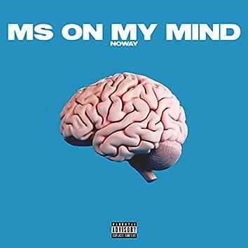 Ms on My Mind