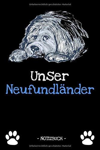 Unser Neufundländer: Hundebesitzer | Hund | Haustier | Notizbuch | Tagebuch | Fotobuch | zur Futter Doku | Geschenk | Idee | liniert + Fotocollage | ca. DIN A5