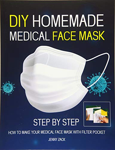 DIY HOMEMADE MEDICAL FACE MASK: Reusable Face-Mask,Protective Mask, Washable Mask,Step by step how to make medical face mask with filter pocket.