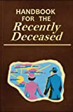 Handbook for the Recently Deceased: Practical guide with tips, rules and activities in the world of the dead