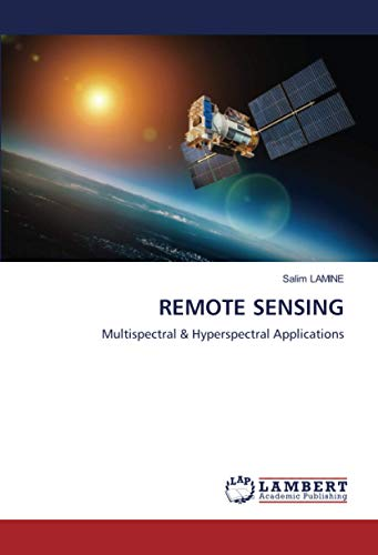 REMOTE SENSING: Multispectral & Hyperspectral Applications