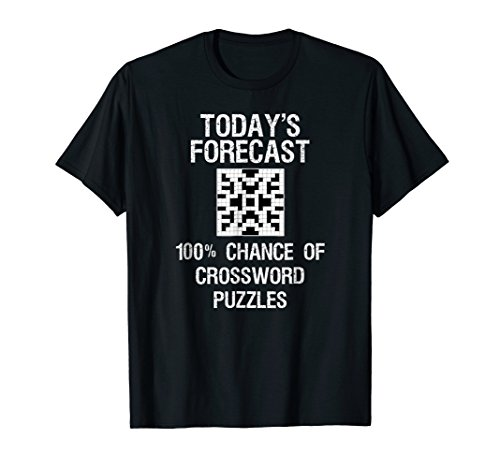 Crossword Puzzle T-Shirt Gift - Funny Today's Forecast