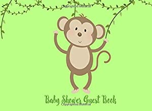 Baby Shower Guest Book: Monkey Cute Animal Safari Jungle Welcome Baby Sign in Keepsake for Boy, Girl, Twins (Gender Neutral), Advice for Parents and Bonus Gift Log