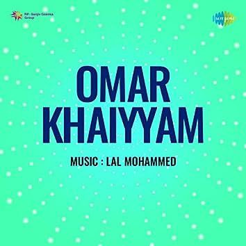 """Khaiyyam Hai Allahwala Matwala (From """"Omar Khaiyyam"""") - Single"""