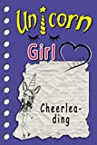 Unicorne Girl loves Cheerleading: cute sketchbook Journal and Notebook for Girls - Composition Size (6x9) whitelines With Lined and Blank Pages, ... Sketching or drawing Comics and note-taking.