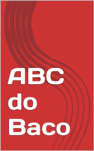 ABC do Baco (Portuguese Edition)