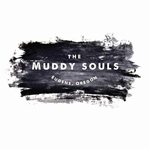 The Muddy Souls