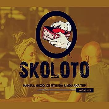 Skoloto (Vocal Mix)