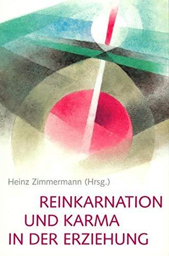 Reinkarnation und Karma in der Erziehung (Das ätherische Christus-Wirken)