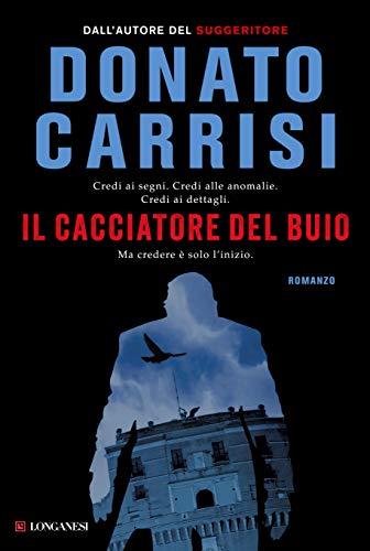 Il cacciatore del buio (Italian Edition)