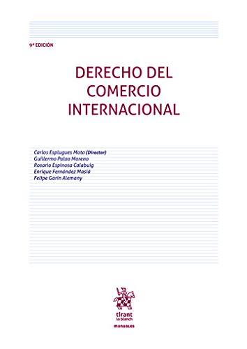 Derecho Del Comercio Internacional 9ª Edición 2020 (Manuales de Derecho Administrativo, Financiero e Internacional Público)