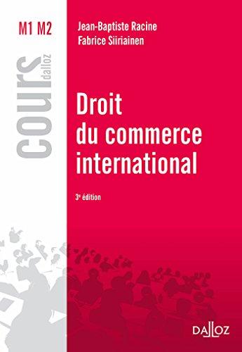 Droit du commerce international - 3e ed.