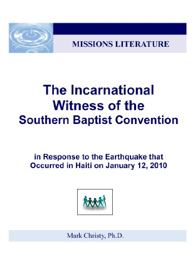 The Incarnational Witness of the Southern Baptist Convention (English Edition)