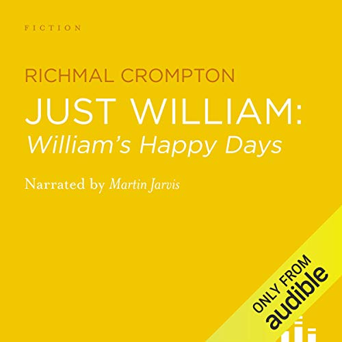 William's Happy Days Audiobook By Richmal Crompton cover art