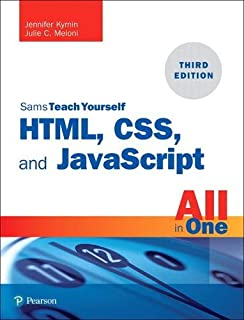 HTML, CSS, and JavaScript All in One, Sams Teach Yourself (3rd Edition)