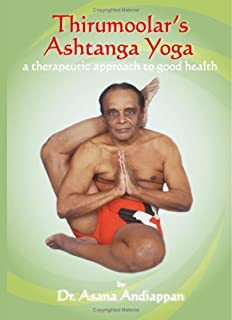 Thirumoolar's Ashtanga Yoga By Dr. Asana Andiappan Ph.d.