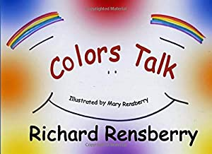 Colors Talk (QuickTurtle Books Presents: Rhyme for Young Readers Series)
