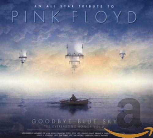 Pink Floyd - The Everlasting Songs Vol. 2 (An All Star Tribute To Pink Floyd - Goodbye Blue Sky)